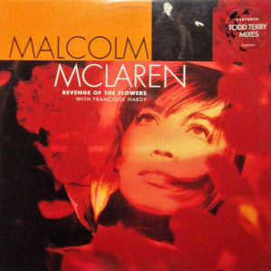 Malcolm McLaren With Françoise Hardy - Revenge Of The Flowers - No! - 422-854 337-1, Gee Street - 422-854 337-1