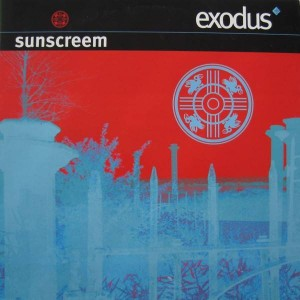Sunscreem - Exodus - Sony Soho Square - 662534 6