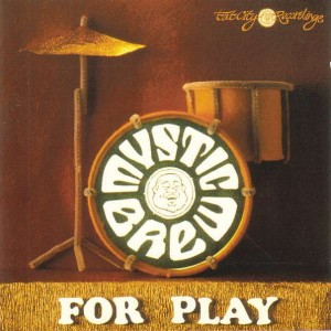 Various - Mystic Brew - For Play - Fat City - FCCD 006