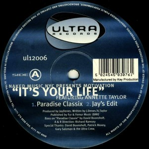 Naked Music NYC Presents Motivation Featuring Annette Taylor - It's Your Life - Ultra Records - UL12006