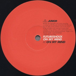 Futureshock - On My Mind - Parlophone - 12RDJ6595
