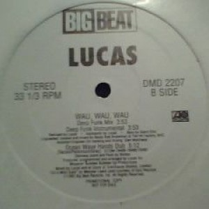Lucas - Wau Wau Wau - Big Beat - DMD 2207