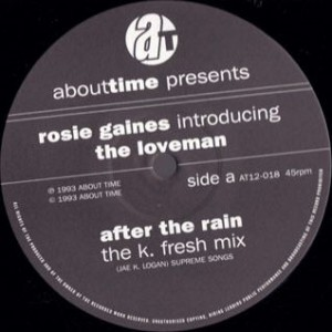 Rosie Gaines Introducing Kevin 'Loveman' Nash - After The Rain / One More Night - About Time Records - AT12-018, About Time Records - AT 12-018