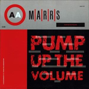 M|A|R|R|S - Pump Up The Volume - 4AD - BAD 707