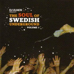 DJ Ulmox - The Soul Of Swedish Underground Volume 1 - Envis Produktion - TDDCD005