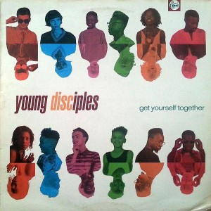 Young Disciples - Get Yourself Together - Talkin' Loud - TLKX2, Talkin' Loud - 878 311-1