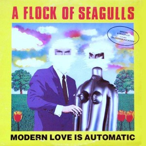 A Flock Of Seagulls - Modern Love Is Automatic - Jive - JIVE T 12