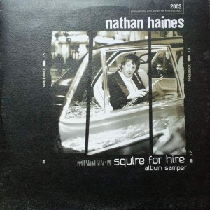 Nathan Haines - Squire For Hire (Album Sampler) - Chillifunk Records - CFLP 010S