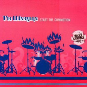 The Wiseguys - Start The Commotion - Wall Of Sound - WALLT059