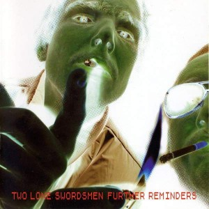 Two Lone Swordsmen - Further Reminders - Warp Records - WARPCD91