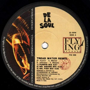 De La Soul - Tread Water Remix / De La Soul Megamix - Flying International - FIN 008