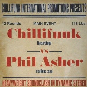 Various - Chillifunk Recordings Vs Phil Asher (Restless Soul) - Chillifunk Records - CFCD 012