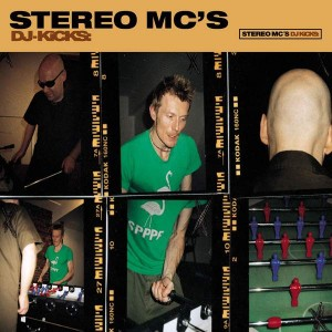 Stereo MC's - DJ-Kicks - Studio !K7 - !K7082CD