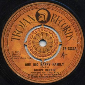 Bruce Ruffin - One Big Happy Family / Heaven Child - Trojan Records - TR-7832
