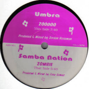 Samba Nation / Umbra - Zombie / Zoodoo - Absorb Music Chicago - ABS-001