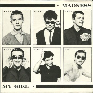 Madness - My Girl - Stiff Records - BUY 62