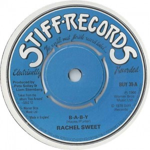 Rachel Sweet - B-A-B-Y - Stiff Records - BUY 39