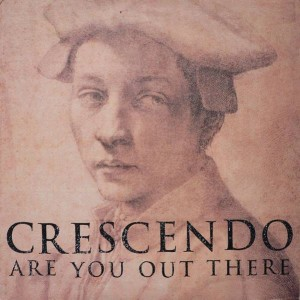 Crescendo - Are You Out There - FFRR - FX 270