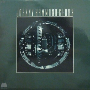 Johnny Hammond - Gears - Milestone Records - MX 9062