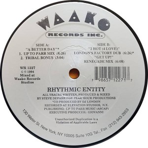 Rhythmic Entity - A Better Day - Waako Records - WR 1227