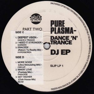 Various - Pure Plasma - Dance 'N' Trance (Part Two) - Slip 'n' Slide - SLIP LP 1