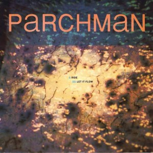 Parchman - Ride / Let If Flow - City Beat - cbe 1254