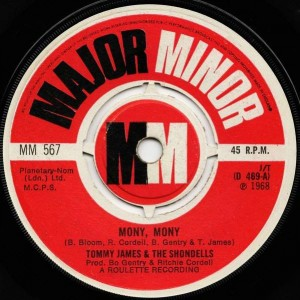 Tommy James & The Shondells - Mony, Mony - Major Minor - MM 567