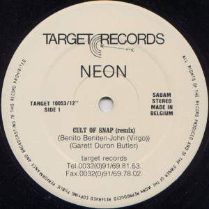 Neon - The Cult Of Snap (Remix) - Target Records - TR. 10053/12