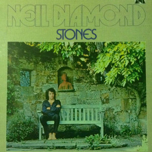 Neil Diamond - Stones - MCA Records - MAPS 5376