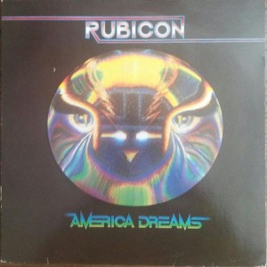 Rubicon - America Dreams - 20th Century Fox Records - 6370 288
