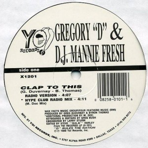 Gregory D & Mannie Fresh - Clap To This - Yo! Records - X1201
