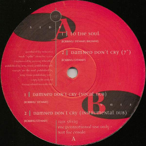 Reborn - To The Soul / Damned Don't Cry - Island Records - 12IS 561 DJ