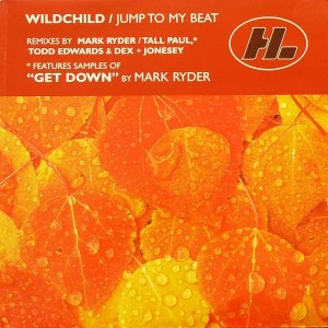 Wildchild - Jump To My Beat - Hi Life Recordings - 5757371