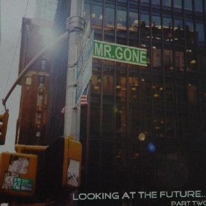 Mr. Gone - Looking At The Future...Part Two - Internal Bass - IBLP 16