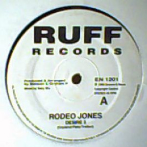 Rodeo Jones - Desire II - Ruff Records UK - EN 1201