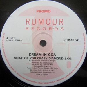 Dream In Goa - Shine On You Crazy Diamond - Rumour Records - RUMAT 20