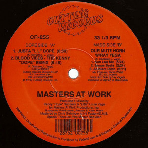 "Masters At Work - Justa ""Lil"" Dope / Our Mute Horn - Cutting Records - CR-255"
