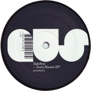 Sideshow - Scary Biscuits EP - Aus Music - AUS0601