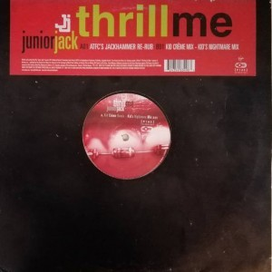 Junior Jack - Thrill Me (Remixes) - VC Recordings - VCRTX102, VC Recordings - 7243 5 46349 63