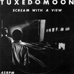 Tuxedomoon - Scream With A View - Expanded Music - EX 27 Y