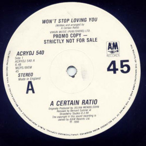 A Certain Ratio - Won't Stop Loving You - A&M Records - ACRYDJ 540, A&M Records - ACRYDJ540