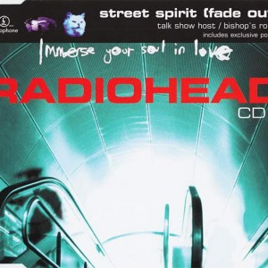 Radiohead - Street Spirit (Fade Out) - Parlophone - CDRS 6419, Parlophone - 7243 8 82523 2 4