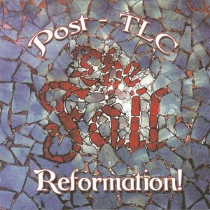 The Fall - Reformation Post TLC - Slogan Records - SLOCD007