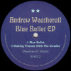 Andrew Weatherall - Blue Bullet EP - ByrdOut - BYR012