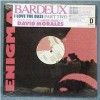 Bardeux - I Love The Bass Part Two - Enigma Records - 7 75530-0