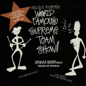 Malcolm McLaren 's World's Famous Supreme Team - Operaa House (Rap) - Virgin - VSTX 1273, Virgin - 613 937