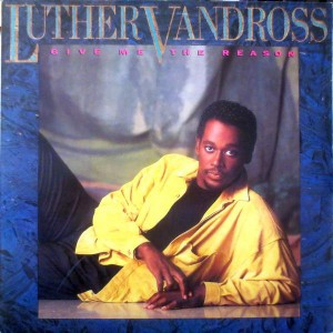 Luther Vandross - Give Me The Reason - Epic - EPC 450134 1