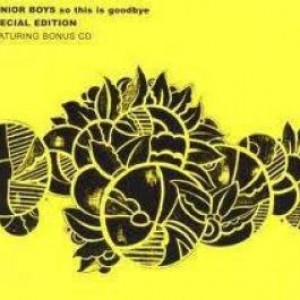Junior Boys - So This Is Goodbye - Domino - WIGCD178X