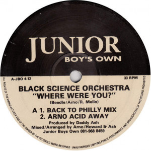 Black Science Orchestra - Where Were You? - Junior Boy's Own - JBO 4-12