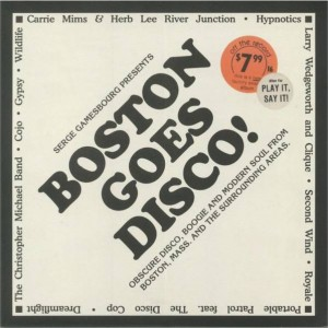 Serge Gamesbourg - Boston Goes Disco! (Obscure Disco, Boogie And Modern Soul From Boston, Mass. And The Surrounding Areas) - BBE - BBE452CLP